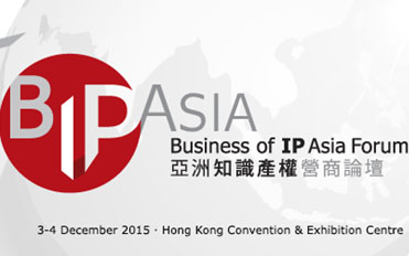 5th edition of Business of IP Asia Forum – IP: Transforming Global Business